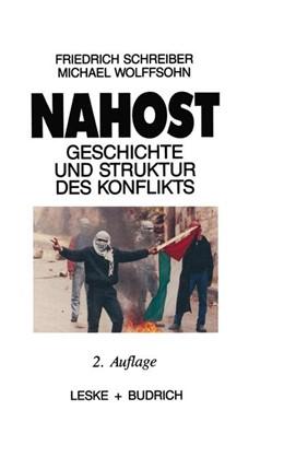 Abbildung von Schreiber / Wolffsohn | Nahost | 1989 | Geschichte und Struktur des Ko...