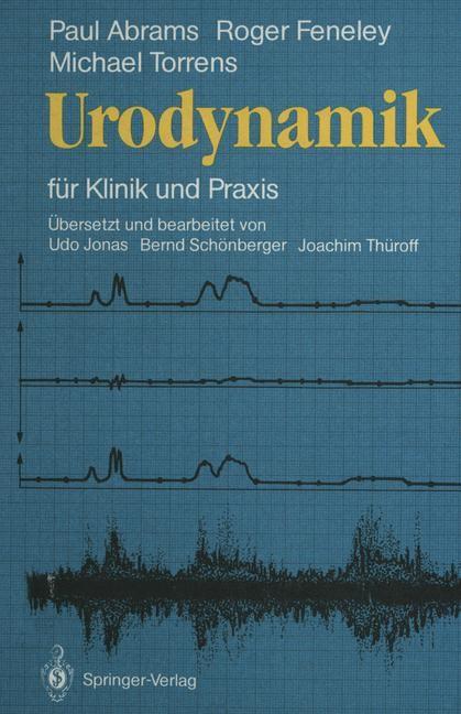 Abbildung von Abrams / Feneley / Torrens | Urodynamik | 2011