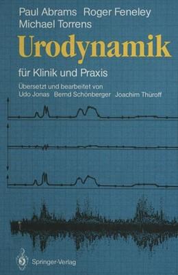 Abbildung von Abrams / Feneley / Torrens | Urodynamik | 2011 | für Klinik und Praxis