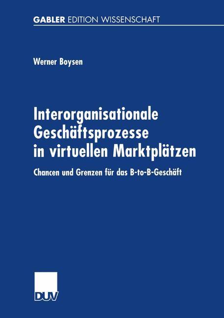 Interorganisationale Geschäftsprozesse in virtuellen Marktplätzen | Boysen, 2001 | Buch (Cover)