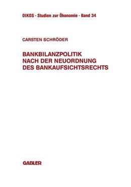 Abbildung von Schröder | Bankbilanzpolitik nach der Neuordnung des Bankaufsichtsrechts | 1994 | 1994