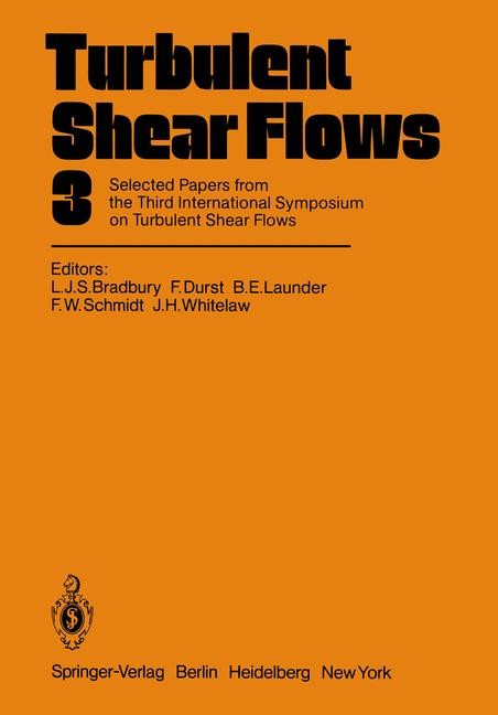 Turbulent Shear Flows 3 | Bradbury / Durst / Launder / Schmidt / Whitelaw, 2012 | Buch (Cover)