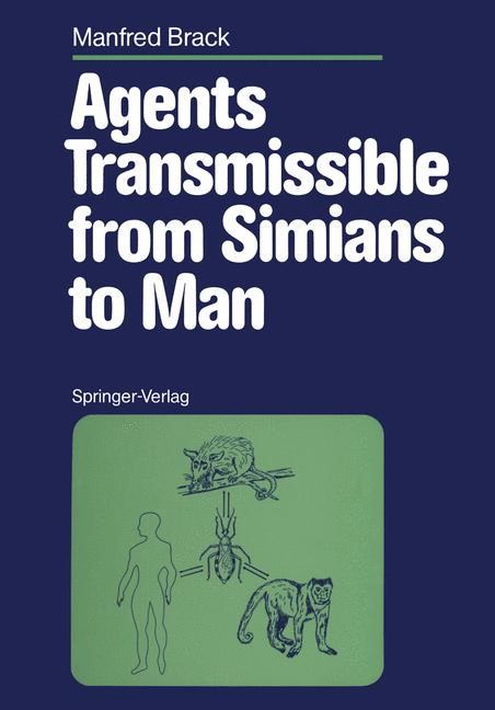 Agents Transmissible from Simians to Man | Brack, 2011 | Buch (Cover)