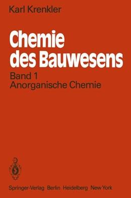 Abbildung von Krenkler | Chemie des Bauwesens | 2012 | Band 1: Anorganische Chemie