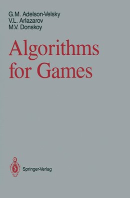 Abbildung von Adelson-Velsky / Arlazarov / Donskoy | Algorithms for Games | 2011