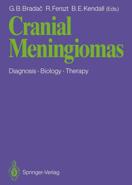 Cranial Meningiomas | Bradac / Ferszt / Kendall, 2011 | Buch (Cover)
