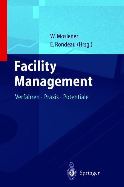 Facility Management 1   Kahlen / Moslener / Rondeau, 2011   Buch (Cover)