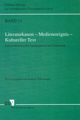 Abbildung von Poltermann | Literaturkanon – Medienereignis – Kultureller Text | 1995 | Formen interkultureller Kommun... | 10