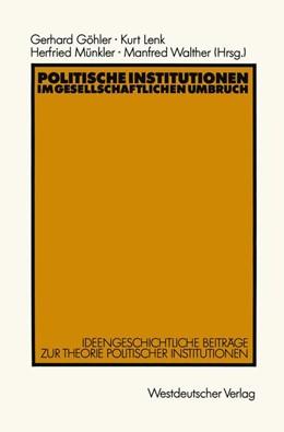 Abbildung von Göhler | Politische Institutionen im gesellschaftlichen Umbruch | 1990