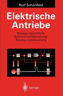 Abbildung von Schönfeld   Elektrische Antriebe   1995   Bewegungsanalyse, Drehmomentst...