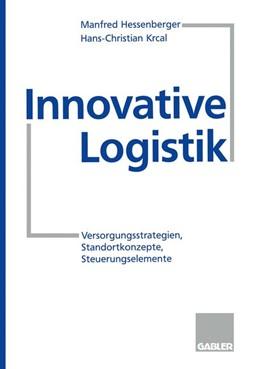 Abbildung von Krcal   Innovative Logistik   1997   1997   Versorgungsstrategien, Standor...