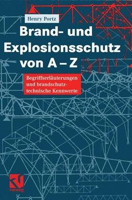 Abbildung von Portz | Brand- und Explosionsschutz von A-Z | 2012 | Begriffserläuterungen und bran...