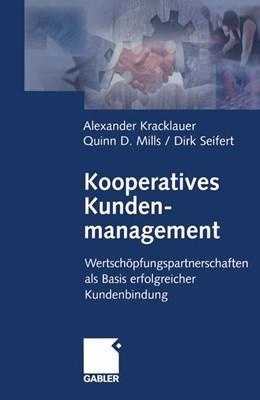 Abbildung von Kracklauer / Mills / Seifert   Kooperatives Kundenmanagement   2012   Wertschöpfungspartnerschaften ...