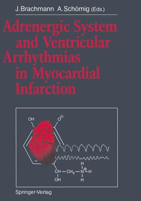 Adrenergic System and Ventricular Arrhythmias in Myocardial Infarction | Brachmann / Schömig, 2011 | Buch (Cover)