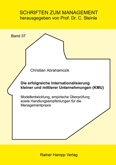 Die erfolgreiche Internationalisierung kleiner und mittlerer Unternehmungen (KMU) | Abrahamczik | 1. Auflage 2013, 2012 | Buch (Cover)