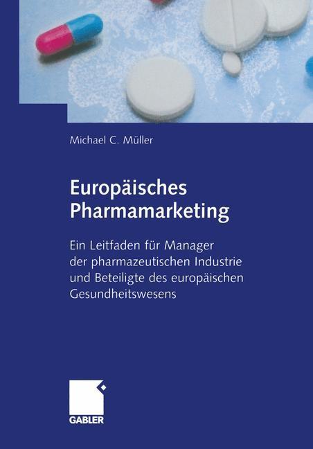 Europäisches Pharmamarketing | Müller, 2012 | Buch (Cover)