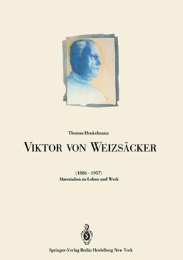 Abbildung von Krehl / Henkelmann   Viktor von Weizsäcker (1886–1957)   1986   Materialien zu Leben und Werk