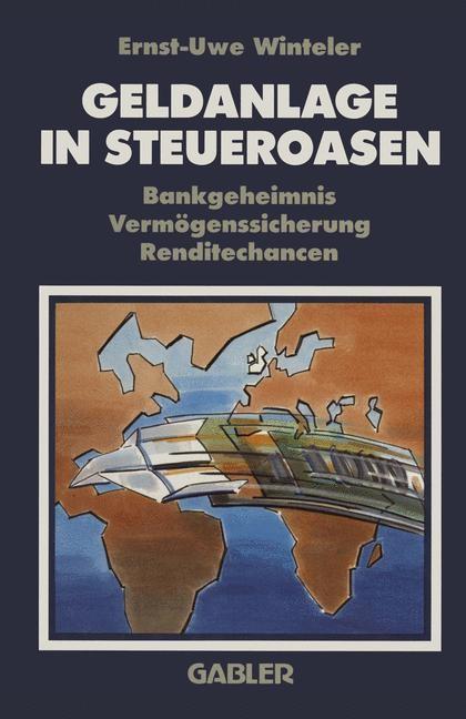 Abbildung von Winteler | Geldanlage in Steueroasen | 5. Aufl. 1992 | 1991