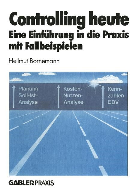 Controlling heute | Bornemann | Softcover reprint of the original 1st ed. 1985, 1985 | Buch (Cover)