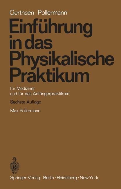 Abbildung von Gerthsen / Pollermann | Einführung in das Physikalische Praktikum | 1971