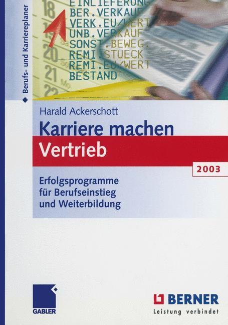 Abbildung von Ackerschott | Karriere machen Vertrieb 2003 | 2012