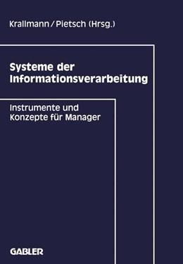 Abbildung von Krallmann / Pietsch | Systeme der Informationsverarbeitung | 1992 | 1992 | Instrumente und Konzepte für M...