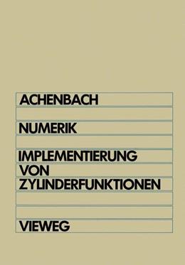 Abbildung von Achenbach | Numerik | 1986 | Implementierung von Zylinderfu...