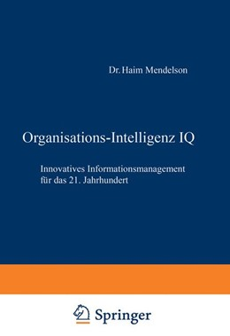 Abbildung von Mendelson / Ziegler | Organisations-Intelligenz IQ | 2012 | Innovatives Informationsmanage...