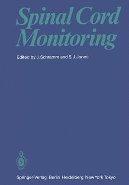 Abbildung von Schramm / Jones | Spinal Cord Monitoring | 1. Auflage | 2011 | beck-shop.de