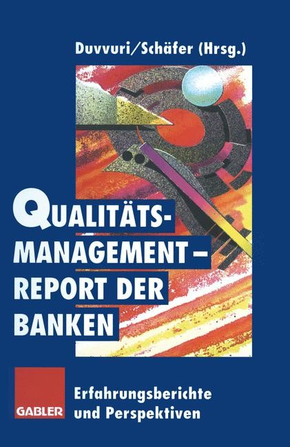 Qualitätsmanagement-Report der Banken   Duvvuri / Schäfer, 2012   Buch (Cover)