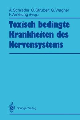Abbildung von Schrader / Strubelt / Wagner / Amelung   Toxisch bedingte Krankheiten des Nervensystems   1992