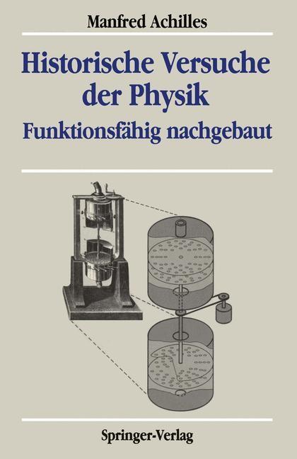 Historische Versuche der Physik | Achilles, 1989 | Buch (Cover)