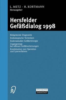 Abbildung von Metz / Kortmann   Hersfelder Gefäßdialog 1998   2000   Bildgebende Diagnostik, Endosk...