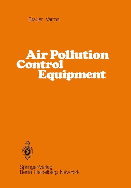 Air Pollution Control Equipment | Brauer / Varma, 2011 | Buch (Cover)