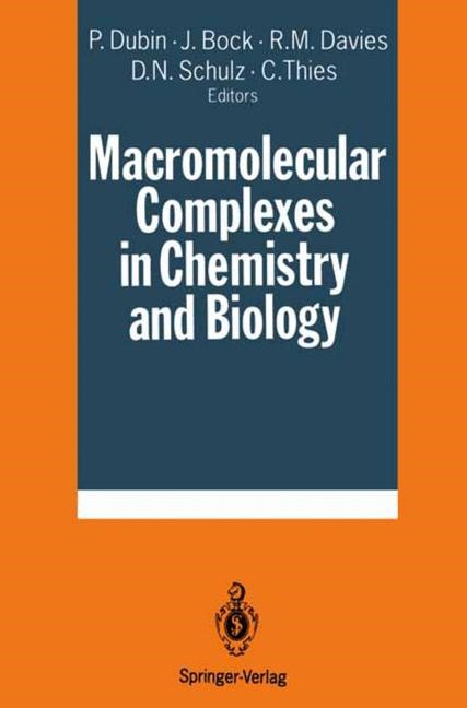 Macromolecular Complexes in Chemistry and Biology | Dubin / Bock / Davis / Schulz / Thies, 2011 | Buch (Cover)