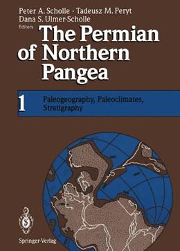 Abbildung von Scholle / Peryt / Ulmer-Scholle   The Permian of Northern Pangea   2012   Volume 1: Paleogeography, Pale...