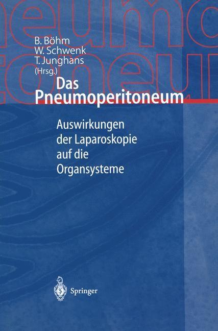 Abbildung von Böhm / Schwenk / Junghans | Das Pneumoperitoneum | 2000