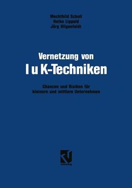 Abbildung von Scholl / Lippold / Hilgenfeldt | Vernetzung von IuK-Techniken | 1993 | Chancen und Risiken der Inform...