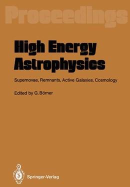 Abbildung von Börner | High Energy Astrophysics | 2012 | Supernovae, Remnants, Active G...