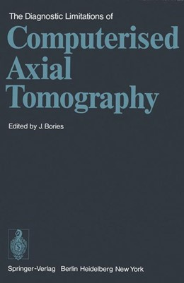 Abbildung von Bories | The Diagnostic Limitations of Computerised Axial Tomography | 1978