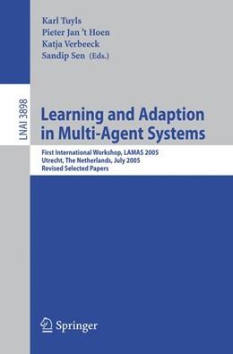 Abbildung von Tuyls / 't Hoen / Verbeeck / Sen | Learning and Adaption in Multi-Agent Systems | 2006 | First International Workshop, ...
