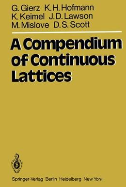 Abbildung von Gierz / Hofmann / Keimel   A Compendium of Continuous Lattices   2012
