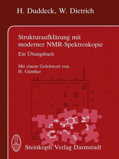 Strukturaufklärung mit moderner NMR-Spektroskopie | Duddeck / Dietrich, 2012 | Buch (Cover)