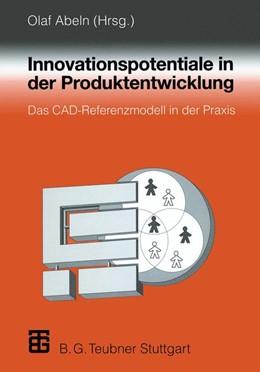 Abbildung von Abeln | Innovationspotentiale in der Produktentwicklung | 1997 | Das CAD-Referenzmodell in der ...