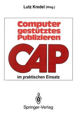 Abbildung von Kredel   Computergestütztes Publizieren im praktischen Einsatz   1988   Erfahrungen und Perspektiven