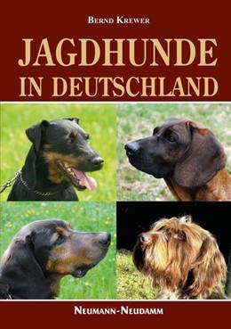 Abbildung von Krewer | Jagdhunde in Deutschland | Neuauflage | 2012