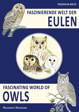 Abbildung von Weick | Faszinierende Welt der Eulen | 2013 | Fascinating World of Owls