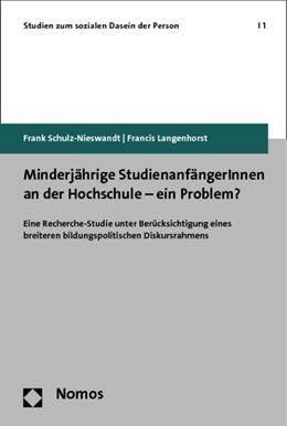 Abbildung von Schulz-Nieswandt / Langenhorst | Minderjährige StudienanfängerInnen an der Hochschule - ein Problem? | 1. Auflage | 2012 | 1 | beck-shop.de