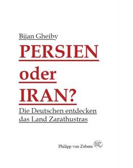 Abbildung von Gheiby | Persien oder Iran? | 2012