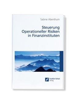 Abbildung von Abenthum | Steuerung Operationeller Risiken in Finanzinstituten | 2012